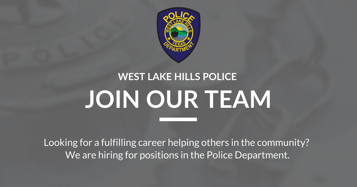 West Lake Hills Police - Join Our Team